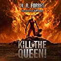 Kill the Queen!: Chaos of the Covenant, Volume 4 Audiobook by M. R. Forbes Narrated by Jeff Hays