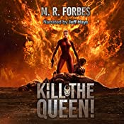 Kill the Queen!: Chaos of the Covenant, Volume 4 | M. R. Forbes