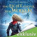 Das Licht hinter den Wolken: Lied des Zwei-Ringe-Lands Hörbuch von Oliver Plaschka Gesprochen von: Michael Hansonis