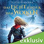 Das Licht hinter den Wolken: Lied des Zwei-Ringe-Lands | Oliver Plaschka