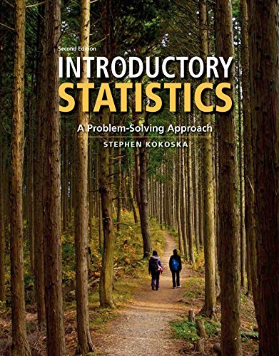 - Introductory Statistics: A Problem Solving Approach