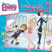 Zwischen Ball und Ballett (Prinzessin Emmy und ihre Pferde 10) | Vincent Andreas
