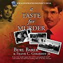 A Taste for Murder Audiobook by Burl Barer, Frank C Girardot JR. Narrated by Eddie Frierson