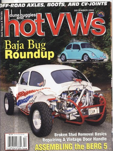 Dune Buggies and Hot Vw's December 2000 (Baja Bug Roundup, vol 33)