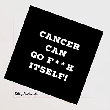 amazon com rude naughty funny greeting cards cancer can go f k