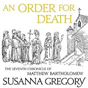 An Order for Death: The Seventh Matthew Bartholomew Chronicle | Susanna Gregory