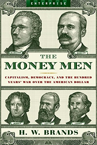 The-Money-Men-Capitalism-Democracy-and-the-Hundred-Years-War-Over-the-American-Dollar-Enterprise