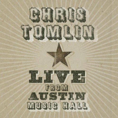 Forever Live From Austin Music Hall By Chris Tomlin On Amazon