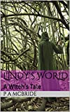 Lindy's World: A Witch's Tale (Lindy Jackson Mysteries Book 1)