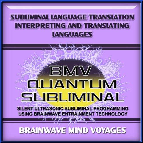 Cheap price Subliminal Language Translation Interpreting and Translating Languages