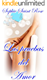 Las pruebas del amor (Spanish Edition)
