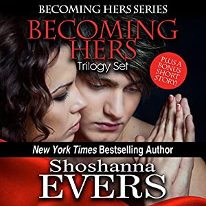 Becoming Hers Trilogy Set Audiobook