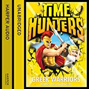 Greek Warriors (Time Hunters, Book 4) | Chris Blake
