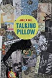 img - for Talking Pillow (Pitt Poetry Series) book / textbook / text book