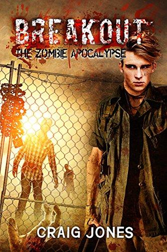 - Breakout (The Zombie Apocalypse Book 2)