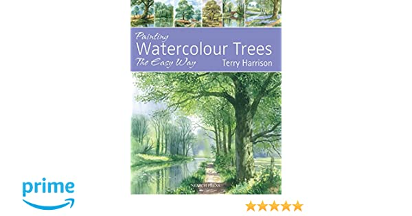 Painting Watercolour Trees the Easy Way: Brush with ...
