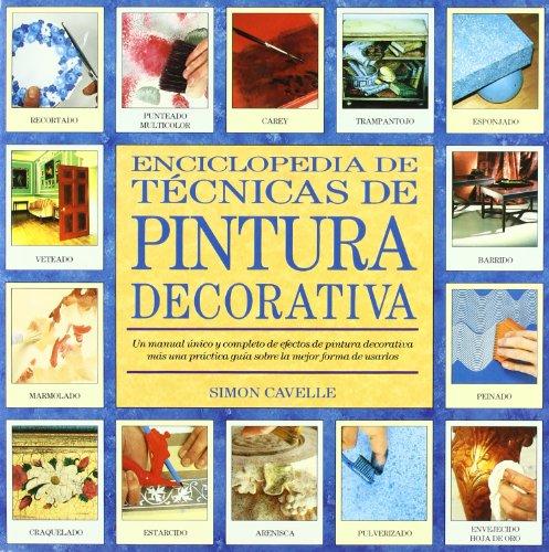 Descargar Libro Enciclopedia De Técnicas De Pintura Decorativa Simon Cavelle