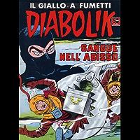 DIABOLIK (46): Sangue nell'abisso (Italian Edition)