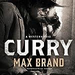 Curry: A Western Trio | Max Brand