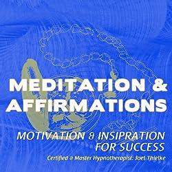 Motivation & Inspiration for Success