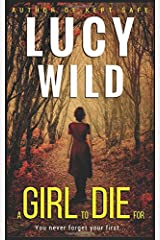 A Girl to Die For: A Thriller Paperback