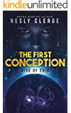 The First Conception: Rise of Eris (The Conception Series Book 1)
