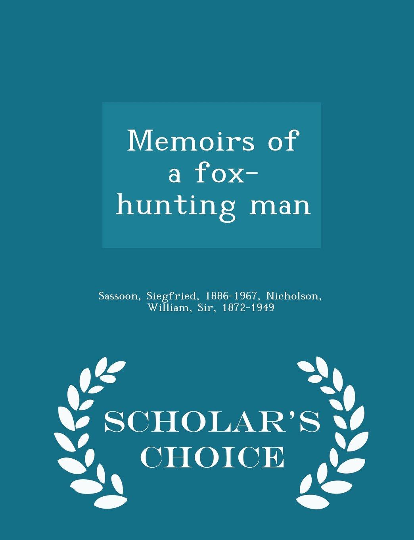 Memoirs of a fox-hunting man - Scholar's Choice Edition pdf epub