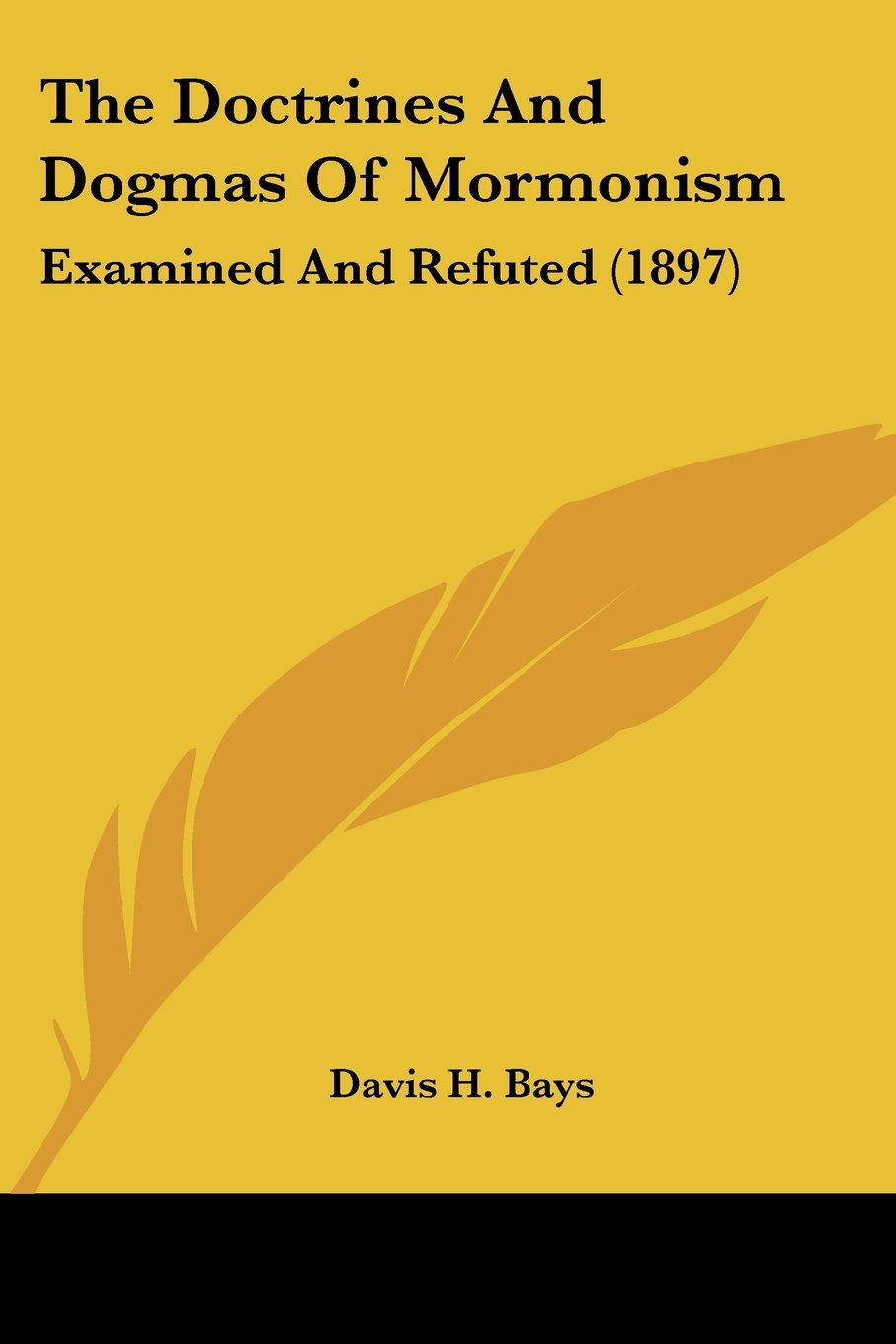 The Doctrines And Dogmas Of Mormonism: Examined And Refuted (1897) ebook
