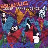 Inner Translucence by Escapade (1997-04-29)