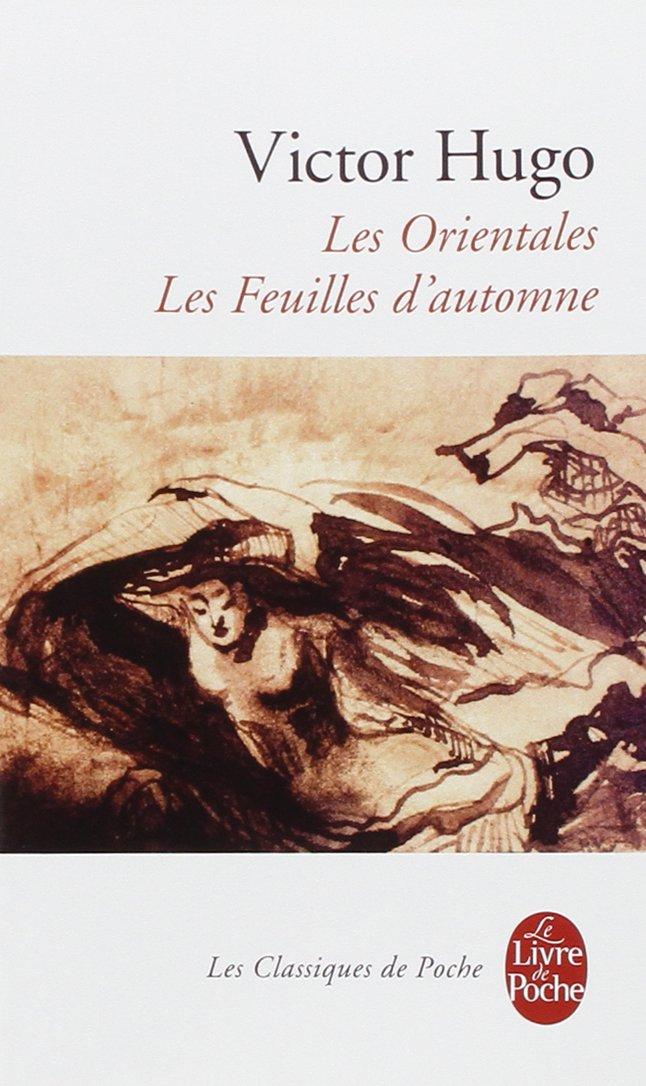 Read Online Les Orientales- Feuilles D Automne (Ldp Classiques) (French Edition) ebook