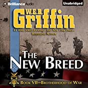 The New Breed: Brotherhood of War, Book 7 | W. E. B. Griffin