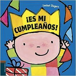 Es mi cumpleaños! (Colección Manu): Amazon.es: Liesbet ...