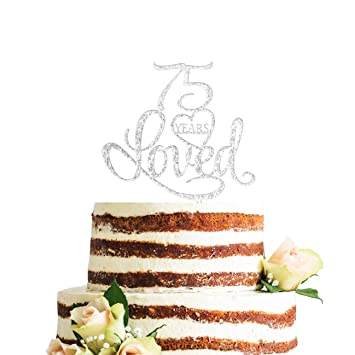 ZMTC Glitter Silver Acrylic 75 Years Loved Cake Topper 75th