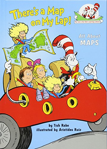 There's a Map on My Lap!: All About Maps (Cat in the Hat's Learning Library) (First Map)