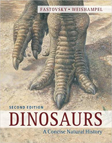 Dinosaurs, A Concise Natural History - D. Fastovsky [PDF]