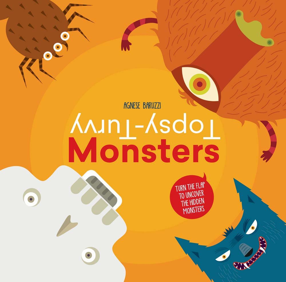 Topsy-Turvy Monsters: Turn the Flap to Uncover the Hidden Monsters ebook