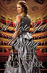 A Note Yet Unsung (A Belmont Mansion Novel)