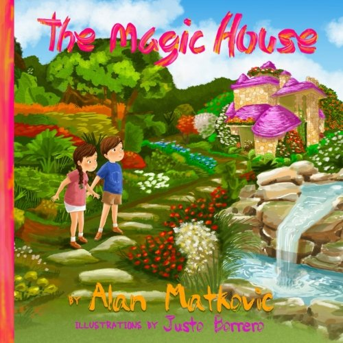 Read Online The Magic House: The Amazing Adventures of Alexander and Sophia Text fb2 ebook