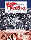img - for The 1967 Impossible Dream Red Sox: Pandemonium on the Field (The SABR Digital Library) (Volume 47) book / textbook / text book