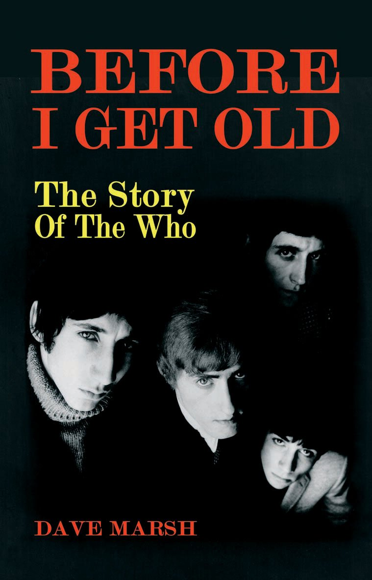 Before I Get Old: The Story of the Who PDF