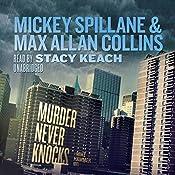 Murder Never Knocks: A Mike Hammer Novel | Mickey Spillane, Max Allan Collins