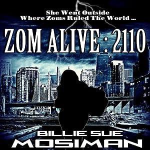 Zom Alive: 2110 Audiobook