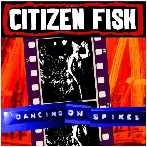 Dancing On Spikes [Explicit]