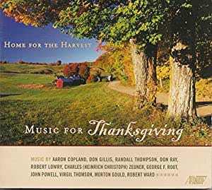 Home For the Harvest Music For Thanksgiving