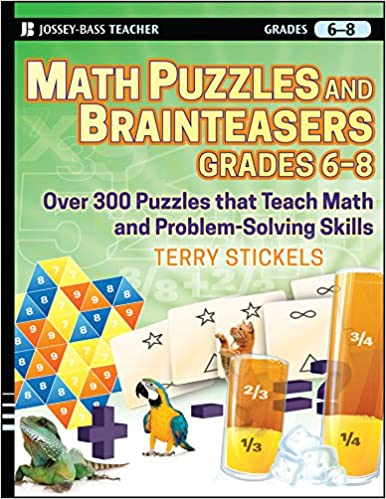 Amazon.com: Math Puzzles and Games, Grades 6-8: Over 300 ...