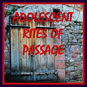 Adolescent Rites of Passage Audiobook