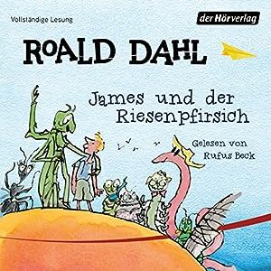 James und der Riesenpfirsich Hörbuch