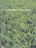 Compendium of Rice Diseases, Robert K. Webster, 0890541264