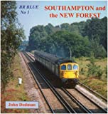 BR Blue: Southampton and the New Forest No. 1
