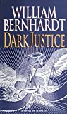 Dark Justice: A Novel of Suspense (Ben Kincaid)